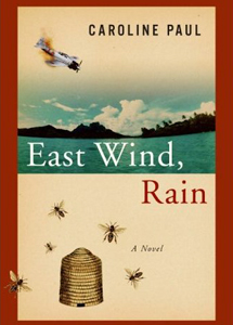 East Wind Rain by Carolyn Paul