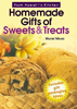 Homemade Gifts of Sweets & Treats