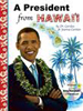 A President from Hawaii Barack Obama Book