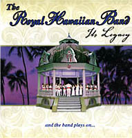 Royal Hawaiian Band: The Legacy