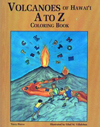 Volcanos of Hawaii A to Z Coloring Book