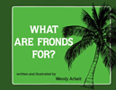 What Are Fronds For?